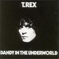 Purchase T. Rex - Dandy in the Underworld