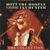 Purchase Mott The Hoople - The Collection