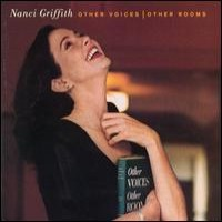 Purchase Nanci Griffith - Other Voices, Other Rooms