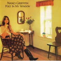 Purchase Nanci Griffith - Poet In My Window