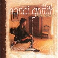 Purchase Nanci Griffith - Revisted