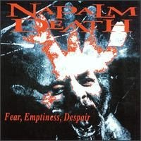 Purchase Napalm Death - Fear Emptiness Despair