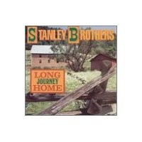 Purchase Stanley Brothers - Long Journey Home