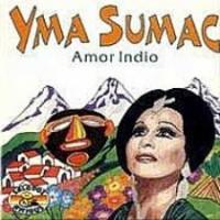 Purchase Yma Sumac - Amor Indio - Yma Sumac - Amor Indio