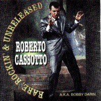 Purchase Bobby Darin - rare, Rockin' and Unreleased
