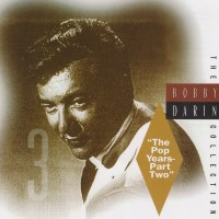 "Purchase Bobby Darin - The Bobby Darin Collection - ""The Pop Years"" (Disc 3)"