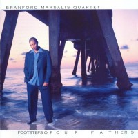 Purchase Branford Marsalis - Footsteps of Our Fathers