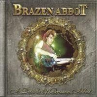 Purchase Brazen Abbot - A Decade Of Brazen Abbot