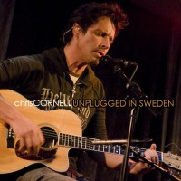Purchase Chris Cornell - Unplugged in Sweden