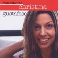 Purchase Christina Gustafsson - Moments Free