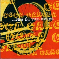 Purchase Coca Carola - ...Fem År Till Moped