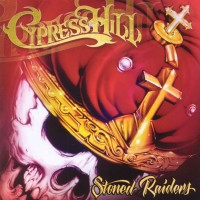 Purchase Cypress Hill - Stoned Raiders