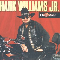 Purchase Hank Williams Jr. - Hog Wild