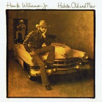 Purchase Hank Williams Jr. - Habits Old And New