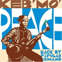 Purchase Keb' Mo' - Peace...Back By Popular Demand