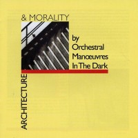 Purchase Orchestral Manoeuvres In The Dark - Architecture & Morality