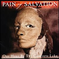 Purchase Pain of Salvation - One Hour by the Concrete Lake