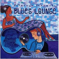 Purchase VA - Putumayo Presents: Blues Lounge