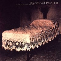 Purchase Red House Painters - Down Colorful Hill