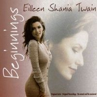 Purchase Shania Twain - Beginnings