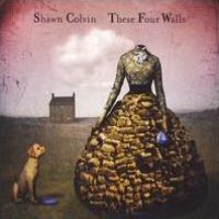 Purchase Shawn Colvin - These Four Walls