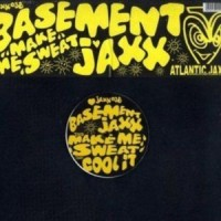 Purchase Basement Jaxx - Make Me Sweat