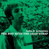 Purchase Belle & Sebastian - The Boy With The Arab Strap