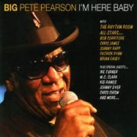 Purchase Big Pete Pearson - I'm Here Baby