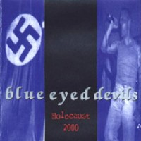 Purchase Blue Eyed Devils - Holocaust 2000