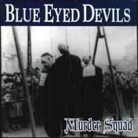 Purchase Blue Eyed Devils - Murder Squad