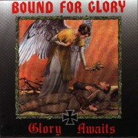 Purchase Bound For Glory - Glory Awaits