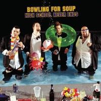 Purchase Bowling For Soup - High School Never Ends