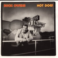 Purchase Buck Owens - Hot Dog