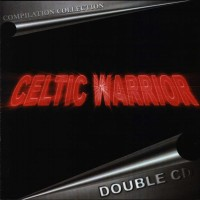 Purchase Celtic Warrior - Compilation Collection