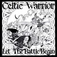 Purchase Celtic Warrior - Let the Batte Begin