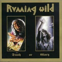Purchase Running Wild - Death Or Glory