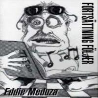 Purchase Eddie Meduza - Fortsättning Följer