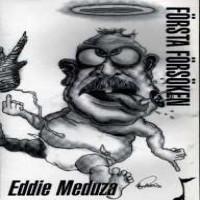 Purchase Eddie Meduza - Första Försöken
