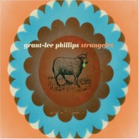 Purchase Grant-Lee Phillips - Strangelet