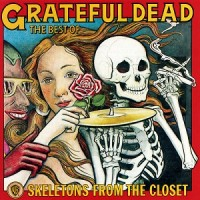 Purchase The Grateful Dead - Skeletons From The Closet - The Best Of (Vinyl)