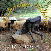 Purchase Ian Moore - Modernday Folklore