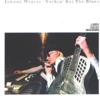 Purchase Johnny Winter - Nothin' But The Blues