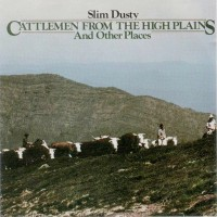 Purchase Slim Dusty - Cattlemen From The High Plains