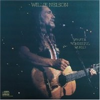 Purchase Willie Nelson - What A Wonderful World