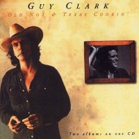 Purchase Guy Clark - Old No.1 / Texas Cookin'