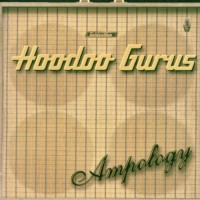 Purchase Hoodoo Gurus - Ampology Disc 2
