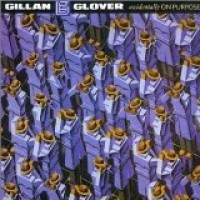 Purchase Gillan & Glover - Accidentally on Purpose