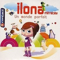 Purchase Ilona Mitrecey - Un monde parfait