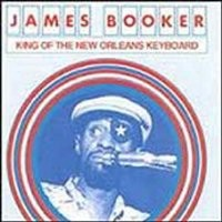 Purchase James Booker - King Of The New Orleans Keyboard
