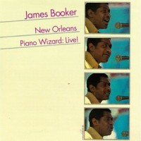 Purchase James Booker - New Orleans Piano Wizard: Live!